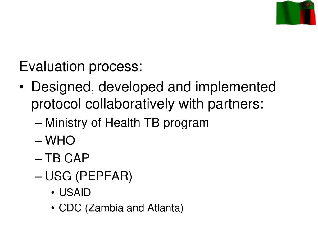 Evaluation process: