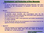 development and production of new materials