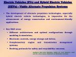 electric vehicles evs and hybrid electric vehicles hevs viable alternate propulsion systems