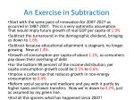 an exercise in subtraction