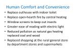 human comfort and convenience