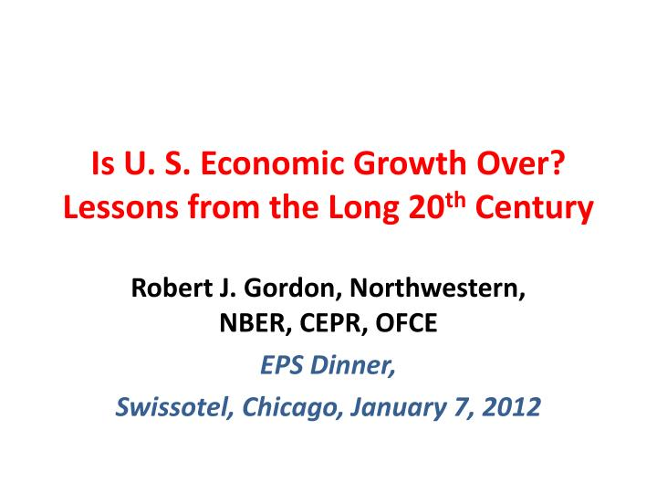 is u s economic growth over lessons from the long 20 th century n.
