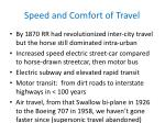 speed and comfort of travel
