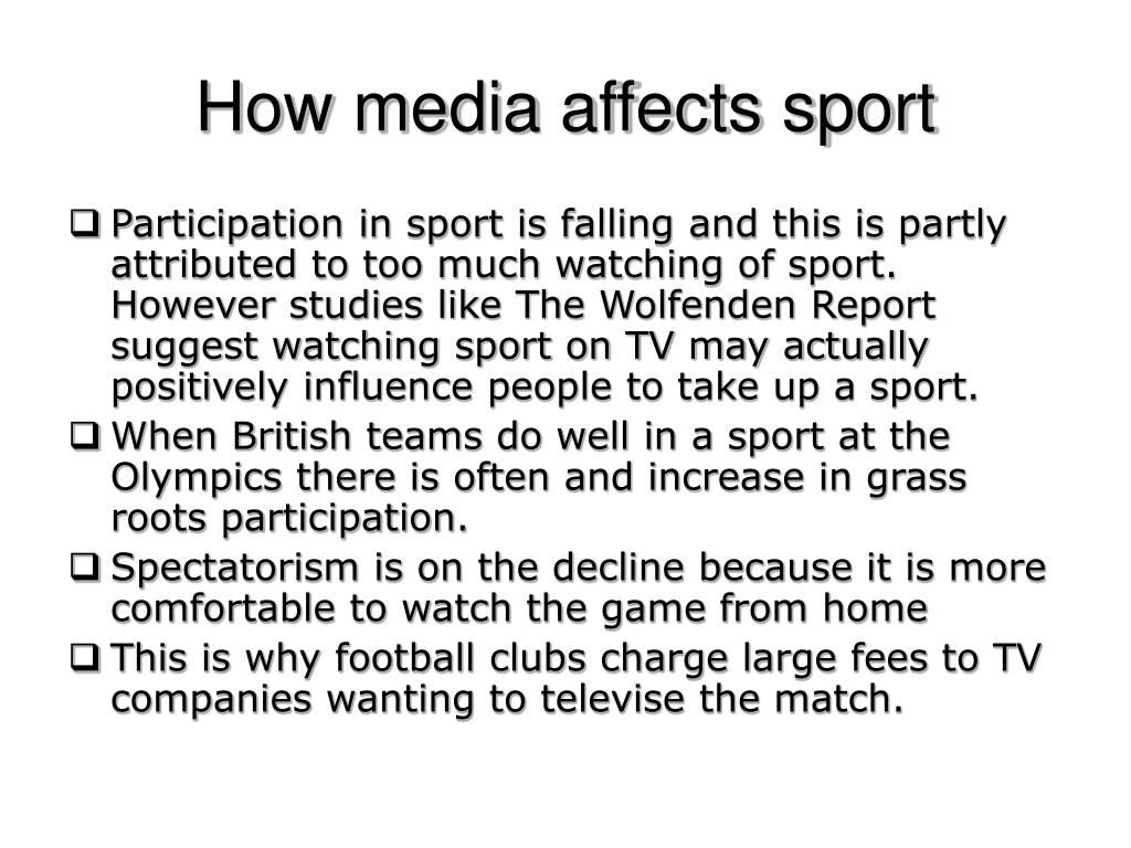 How media affects sport