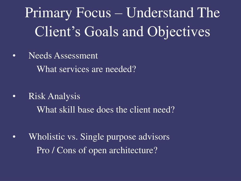 Primary Focus – Understand The