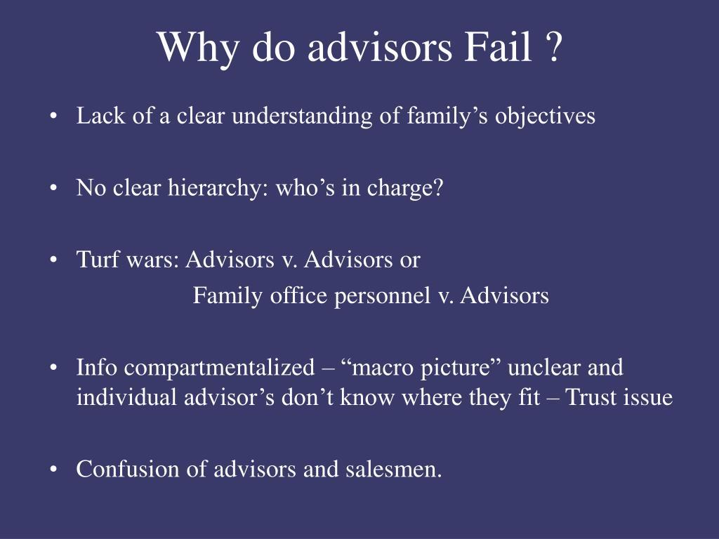 Why do advisors Fail ?