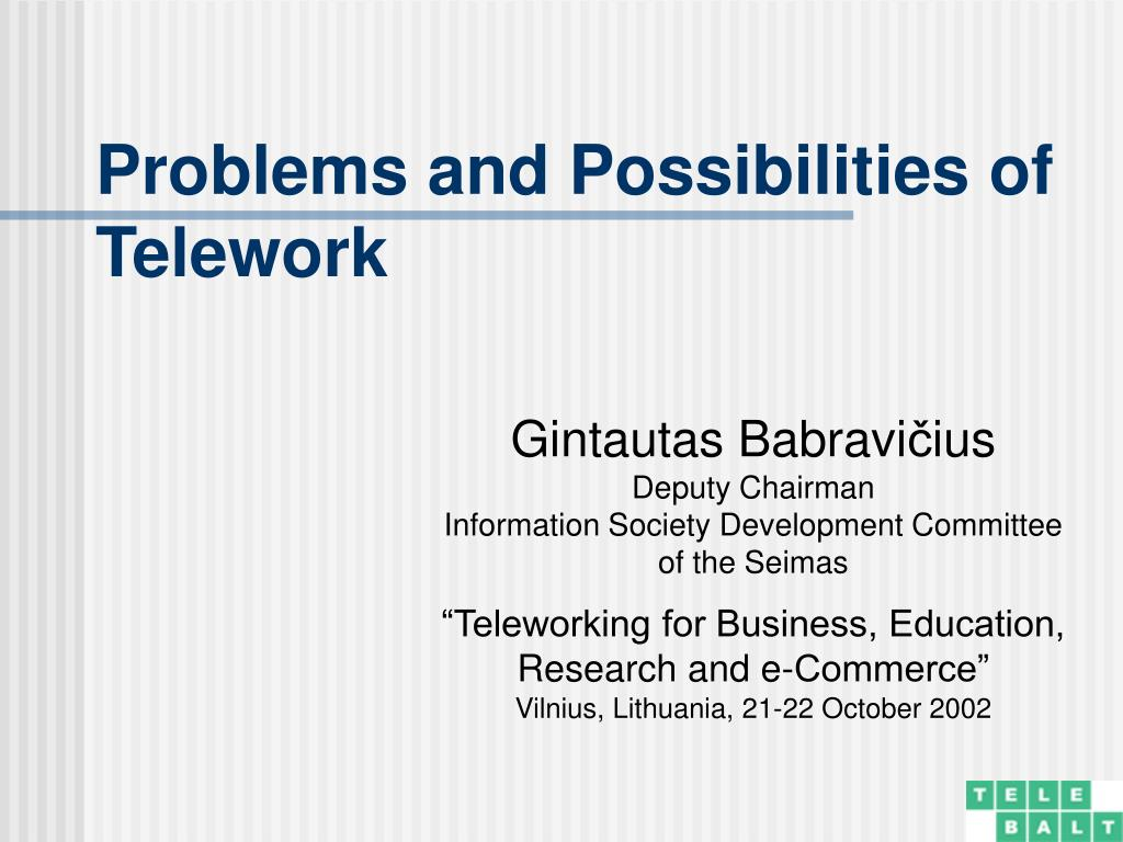 problems and possibilities of telework l.