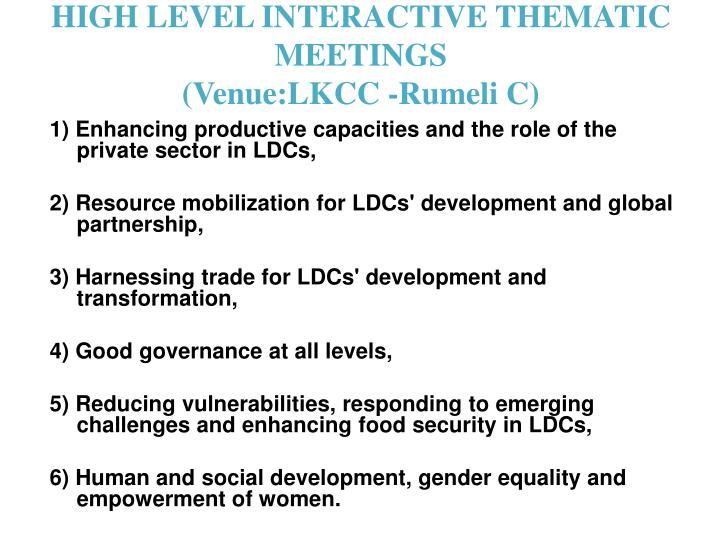 HIGH LEVEL INTERACTIVE THEMATIC MEETINGS