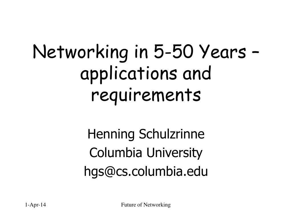 networking in 5 50 years applications and requirements l.