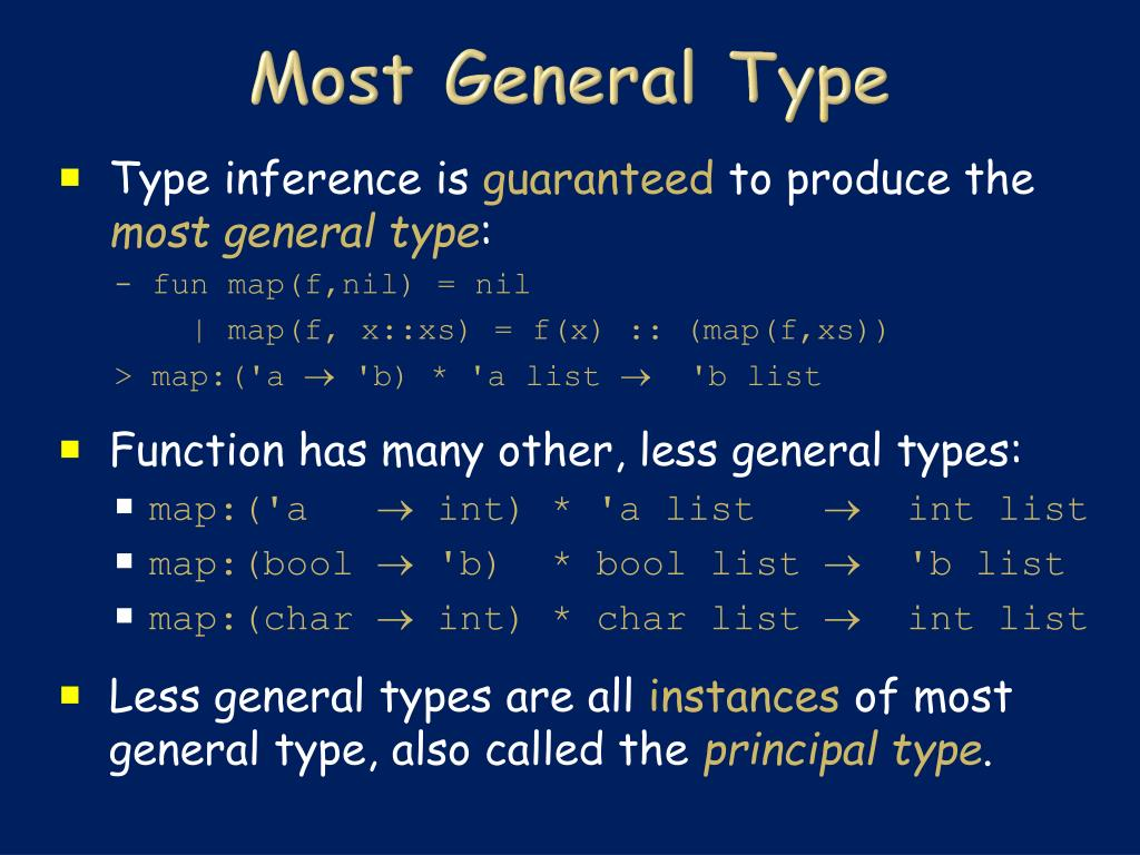 Most General Type