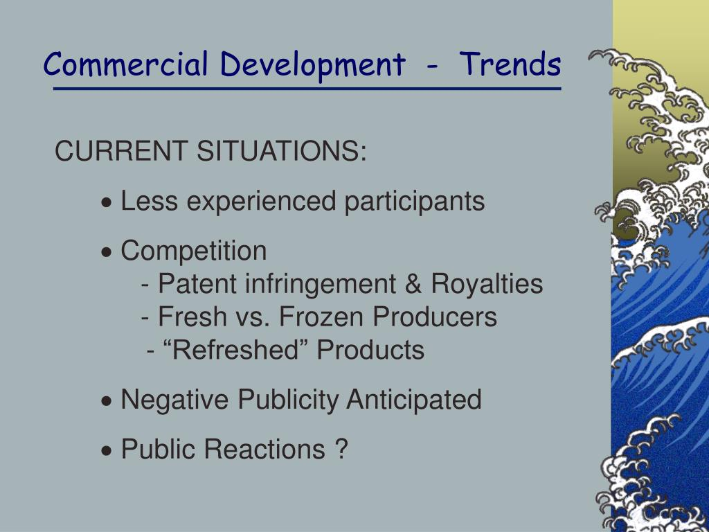 Commercial Development  -  Trends