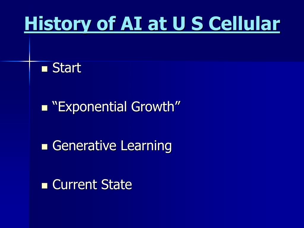 History of AI at U S Cellular
