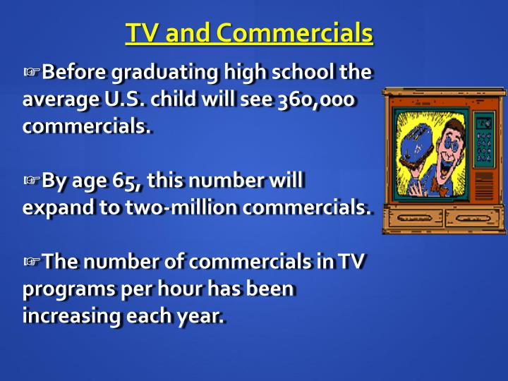 TV and Commercials