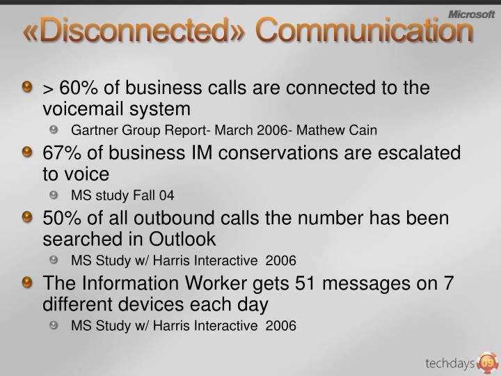 Disconnected communication