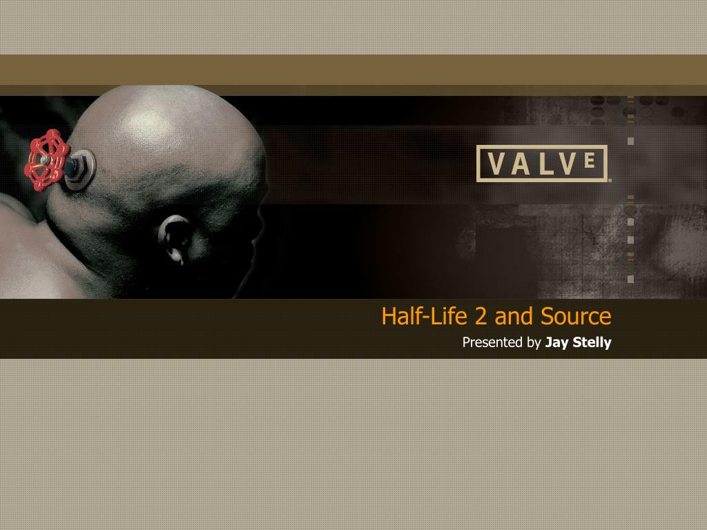 Half-Life 2 and Source