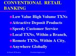 conventional retail banking