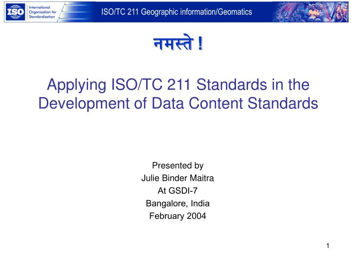 Applying iso tc 211 standards in the development of data content standards