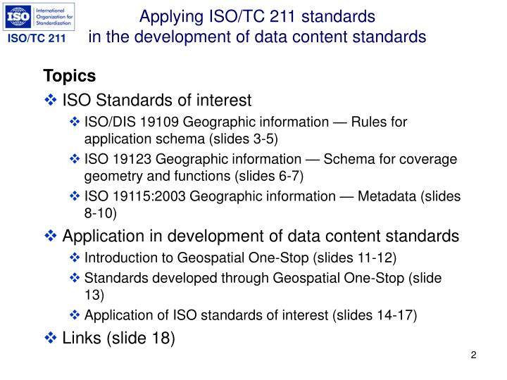 Applying iso tc 211 standards in the development of data content standards2