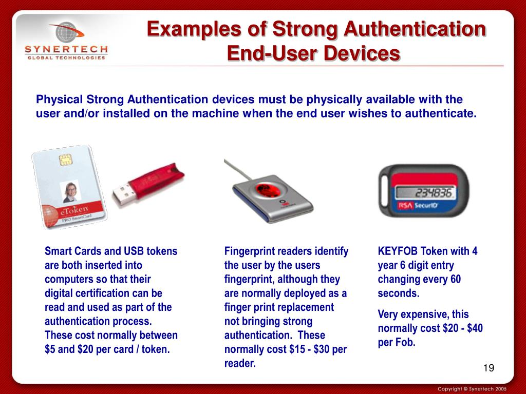 Examples of Strong Authentication End-User Devices