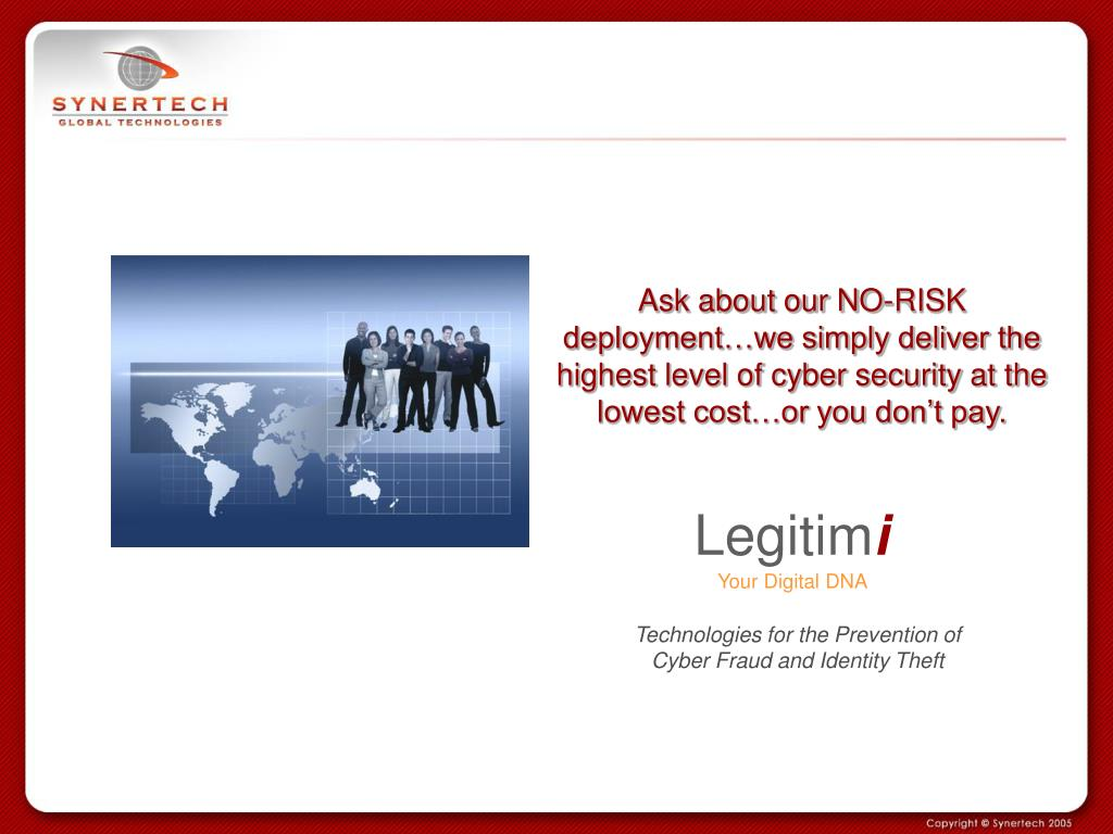 Ask about our NO-RISK deployment…we simply deliver the highest level of cyber security at the lowest cost…or you don't pay.