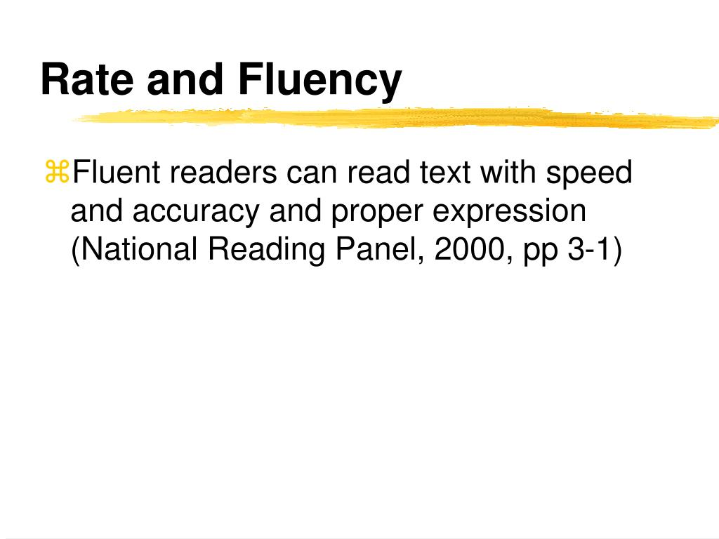 Rate and Fluency