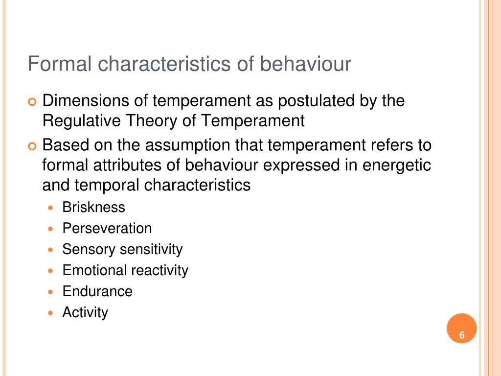 Formal characteristics of behaviour