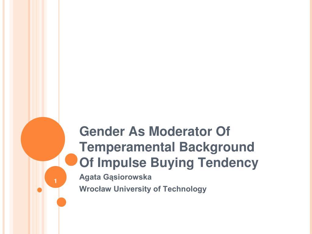 Gender As Moderator Of Temperamental Background