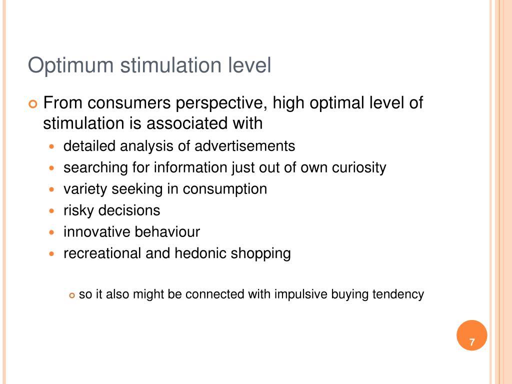 Optimum stimulation level