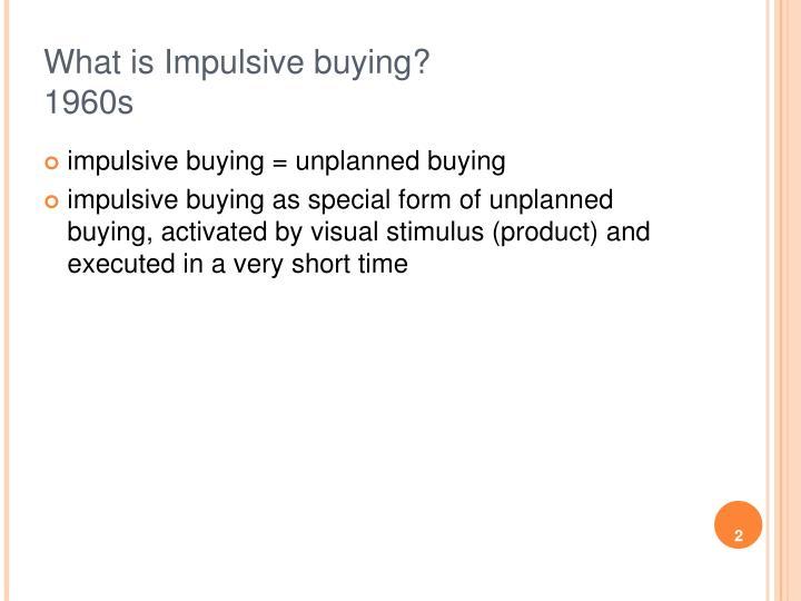 What is impulsive buying 1960s