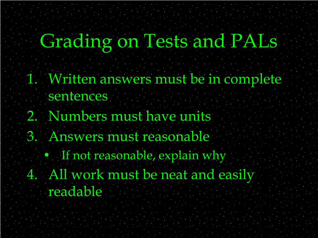 Grading on Tests and PALs