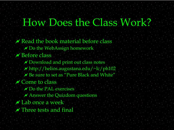How does the class work