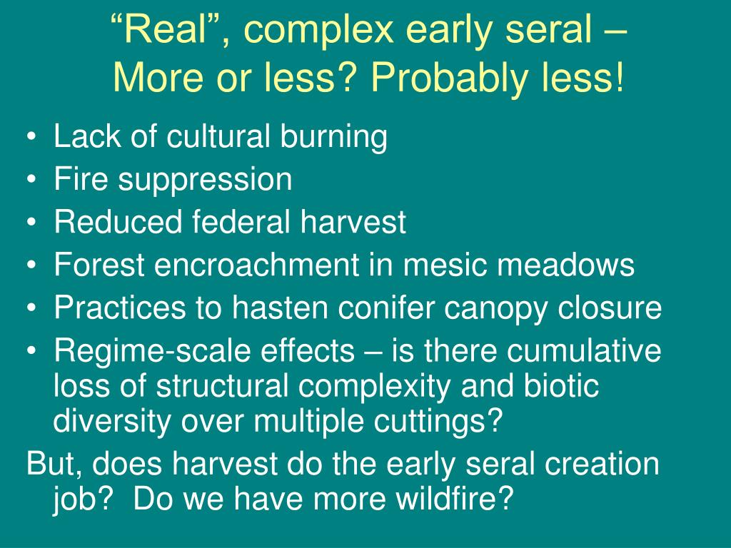 """""""Real"""", complex early seral –"""