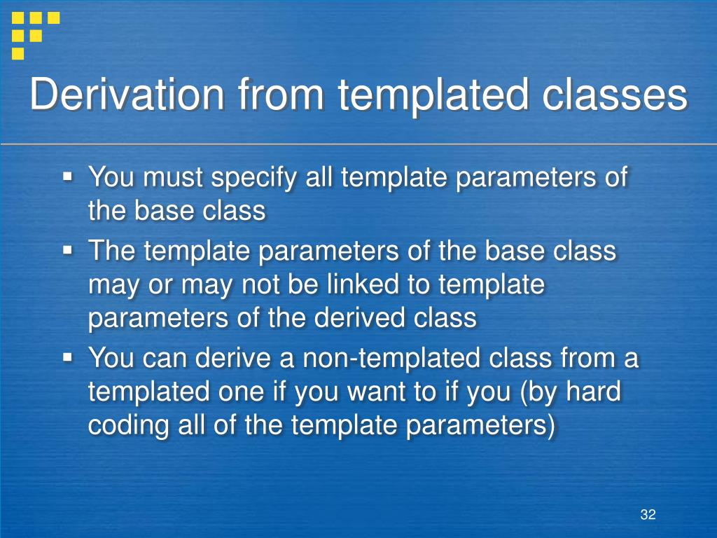 Derivation from templated classes