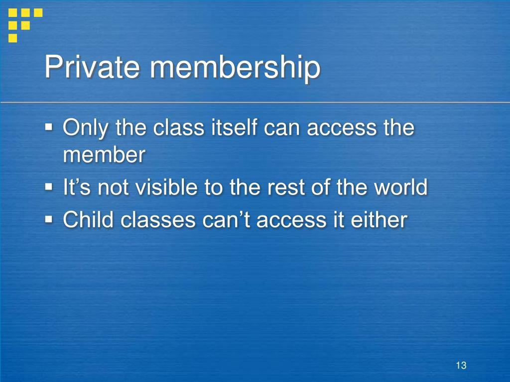 Private membership