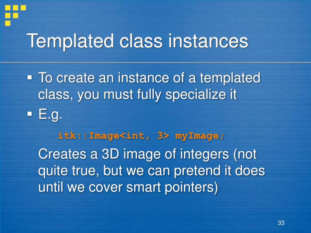 Templated class instances