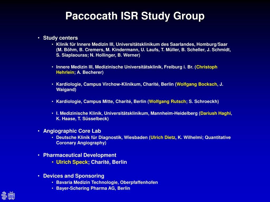 Paccocath ISR Study Group