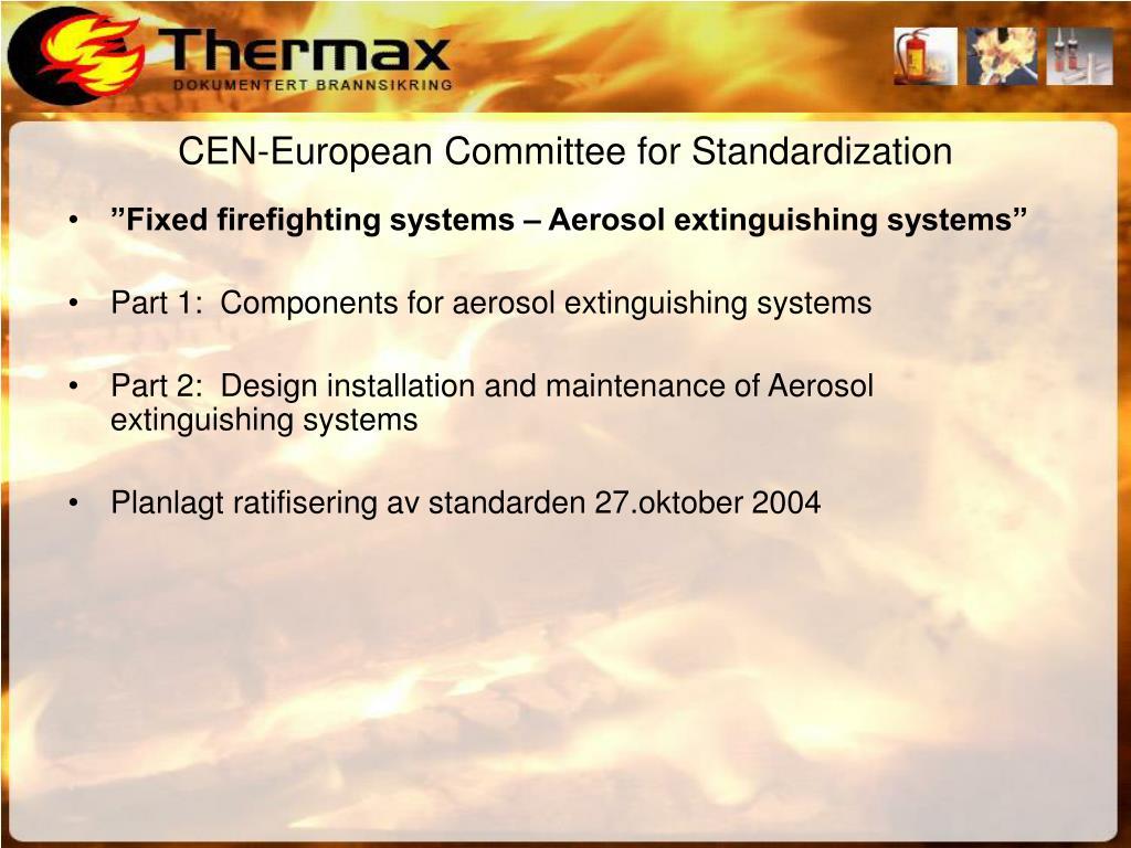 CEN-European Committee for Standardization