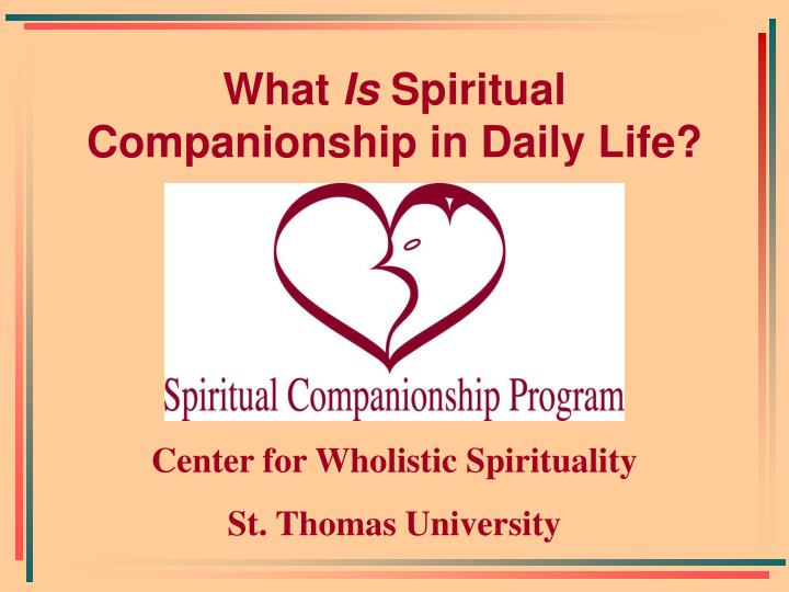 What is spiritual companionship in daily life