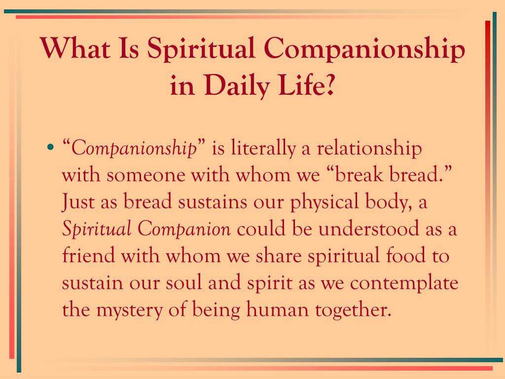 What Is Spiritual Companionship in Daily Life?