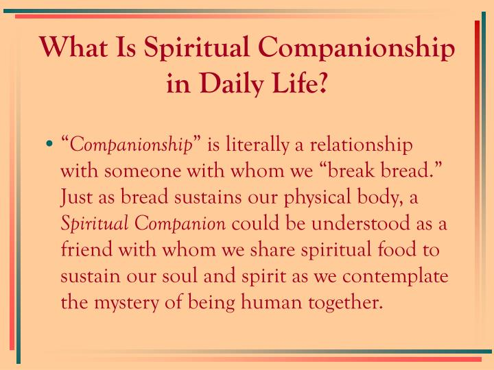 What is spiritual companionship in daily life2