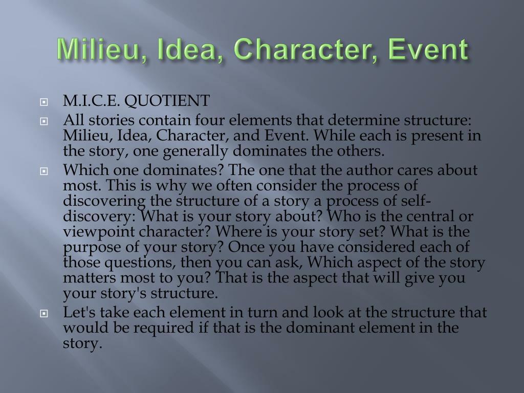 Milieu, Idea, Character, Event