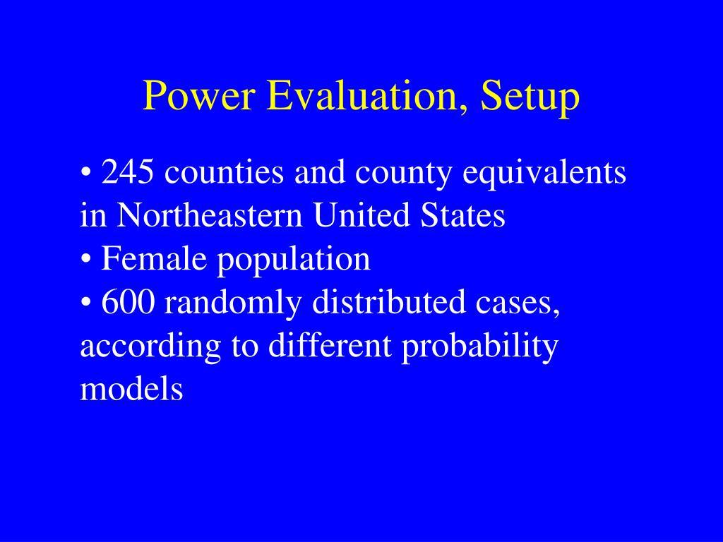 Power Evaluation, Setup