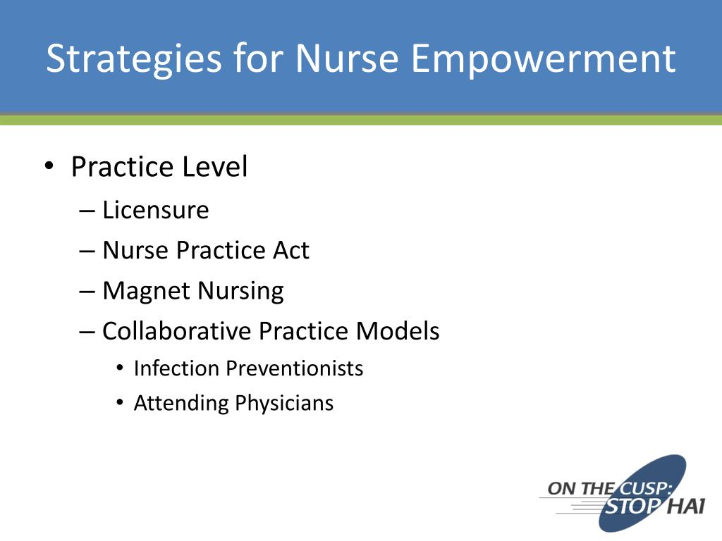 Strategies for Nurse Empowerment