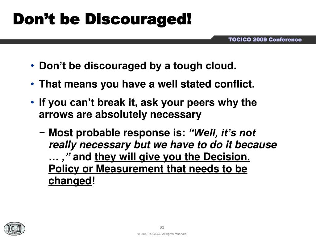 Don't be Discouraged!