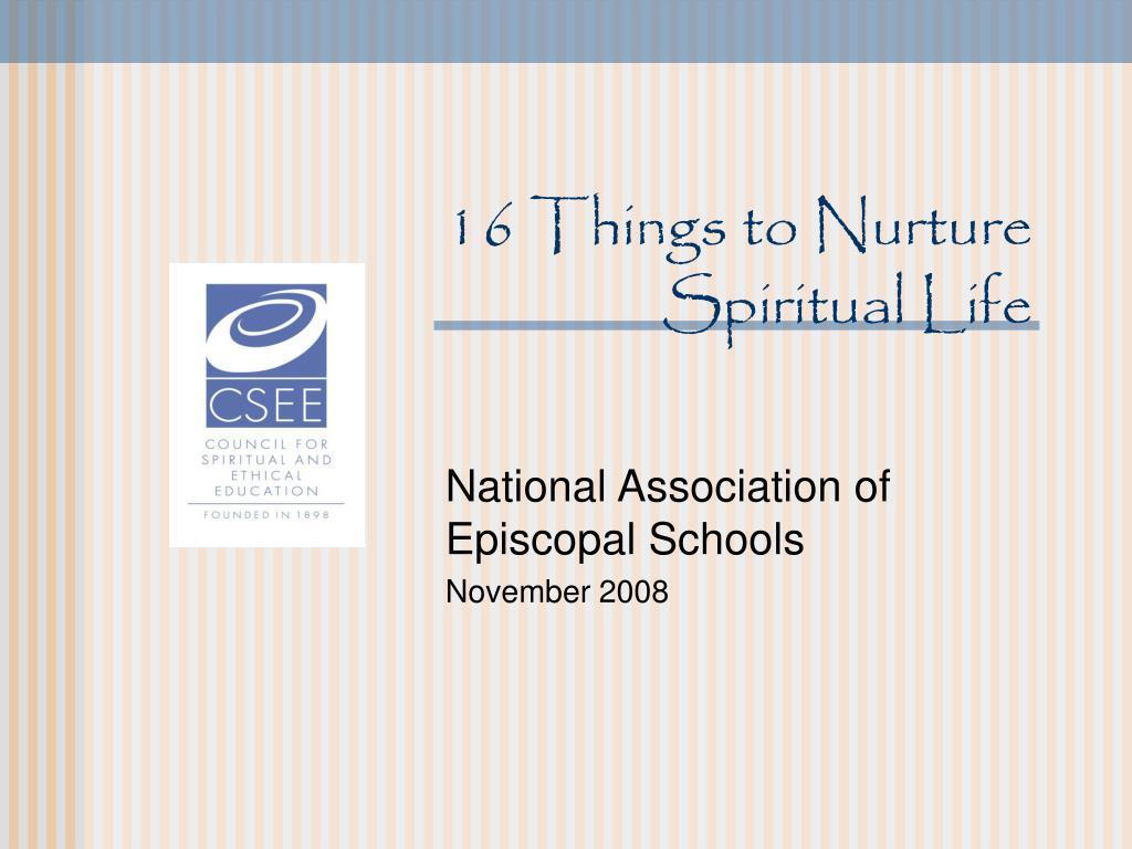 16 things to nurture spiritual life l.