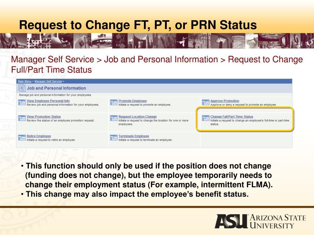 Request to Change FT, PT, or PRN Status