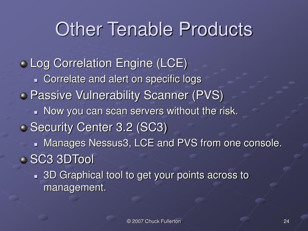 Other Tenable Products