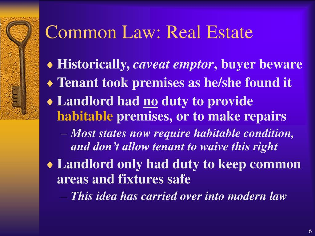 Common Law: Real Estate