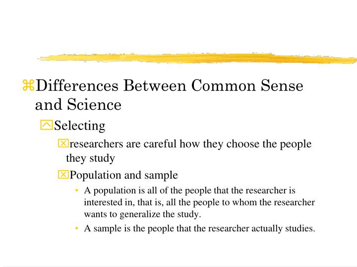 Differences Between Common Sense and Science