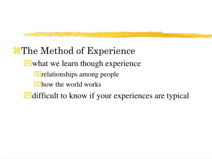 The Method of Experience